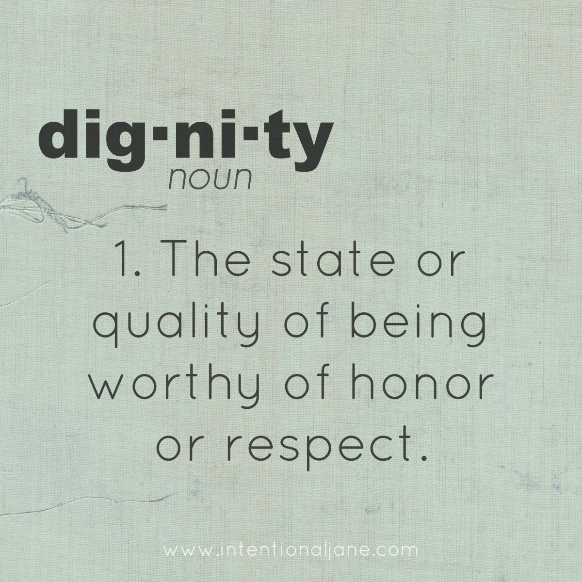 Dignity Quotes And Sayings: Need Dignity? Here You Go!